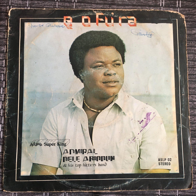 DELE ABIODUN & HIS TOP HITTERS BAND LP e o fura NIGERIA mp3 LISTEN