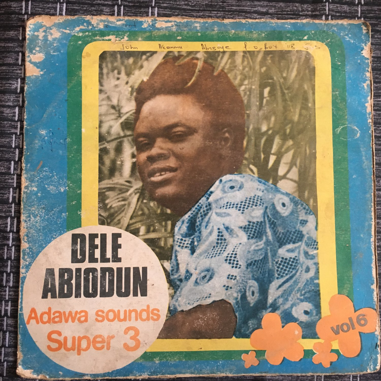 DELE ABIODUN & HIS TOP HITTERS BAND LP Adawa sound super 3 vol. 6 NIGERIA mp3 LISTEN
