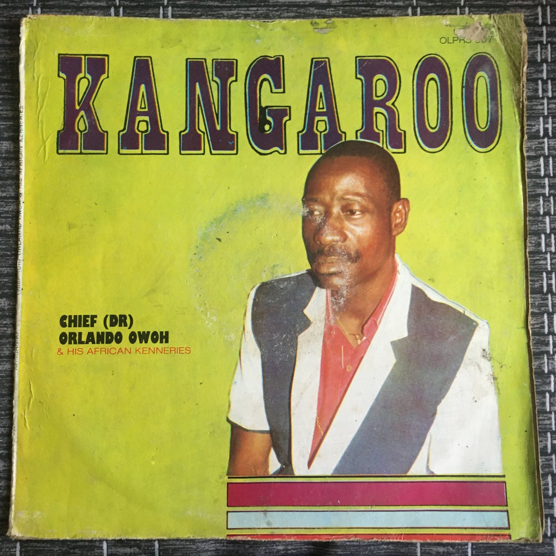 CHIEF ORLANDO OWOH & HIS AFRICAN KENNERIES LP kangaroo NIGERIA mp3 LISTEN