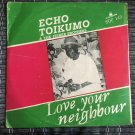 ECHO TOIKUMO & THE FISHER BROTHERS LP love your neighbour NIGERIA HIGHLIFE mp3 LISTEN