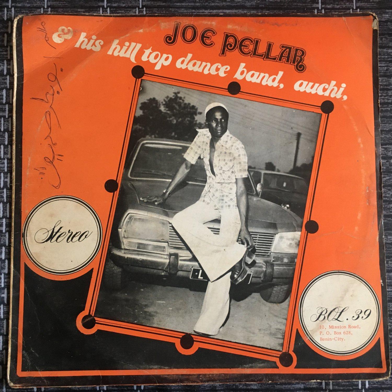 JOE PELLAR & HIS HILL TOP DANCE BAND LP same NIGERIA mp3 LISTEN