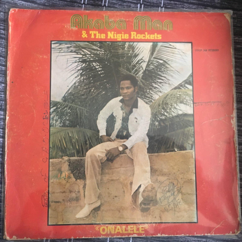 AKABA MAN & THE NIGIE ROCKETS LP onalele NIGERIA EDO FUNK mp3 LISTEN