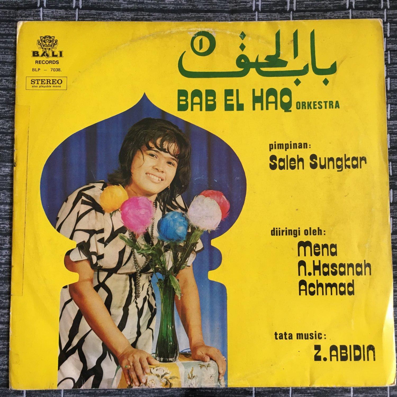 BAB EL HAQ ORKESTRA LP same INDONESIA GAMBUS mp3 LISTEN