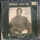 CHIEF DAN SALLY YOUNG LP naso you be NIGERIA HIGHLIFE mp3 LISTEN
