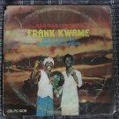 FRANK KWAME & HIS HOLY KINGS INT. LP yaa yaa special GHANA COSMIC HIGHLIFE mp3 LISTEN