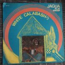 JAGA PLAY GROUP LP white calabash NIGERIA mp3 LISTEN