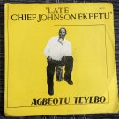 AGBEOTU TEYEBO LP late Chief Johnson Ekpetu NIGERIA mp3 LISTEN