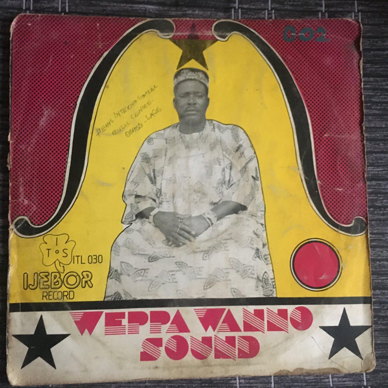 WEPPA WANO SOUND LP same NIGERIA DEEP HIGHLIFE ETSAKOR mp3 LISTEN IJEBOR