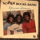 SCATTER ROCKs BAND LP African woman NIGERIA REGGAE ROOTS mp3 LISTEN