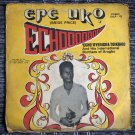 ECHO & HIS INT. BROTHERS OF AROGBO LP ere uko NIGERIA mp3 LISTEN