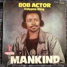 BOB ACTOR CALYPSO KING LP mankind NIGERIA NKOLO TELES mp3 LISTEN