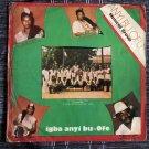 ANYI BU OFU MUSICAL GROUP LP igba anyi bu ofe NIGERIA mp3 LISTEN