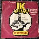 PROF. IK BELEMU & HIS RIVERS BROTHERS LP sei erein lade NIGERIA HIGHLIFE mp3 LISTEN