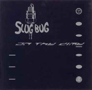 "SlugBug - On The Dime b/w Incomplete Control 7"" (1996)"