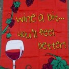 Wine a Bit You'll Feel Better Garden Flag 28x40 inches sleeve banner new