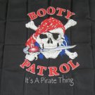 Booty Patrol Flag 3x5 feet Pirate Banner skull & cross bones new