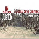 "Limited Edition Autographed CD ""IN DULCI JUBILO - A Classical Guitar Christmas"