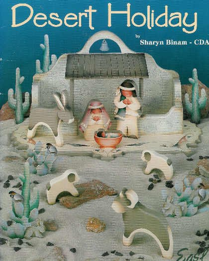 **Desert Holiday - Native Nativity - by Sharyn Binam - NEW BOOK - Tole Painting