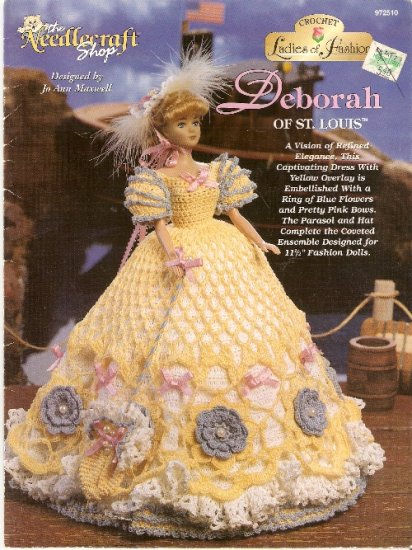 Fashion Doll Crochet LADIES OF FASHION 1997 DEBORAH
