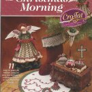 Annie's Attic CHRISTMAS MORNING 11 Cro/Tatting Projects