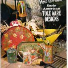 *How to Paint EARLY AMERICAN Tole Ware Designs