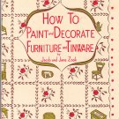 How to Paint and Decorate Furniture and Tinware by J.J. Zook