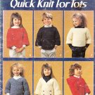 *Knit 6 Quick Knit for Tots in Worsted Weight Yarn - HOODY -