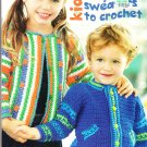 ** 7 * Crochet Patterns Playful Kids Sweaters Sizes 1 - 6 Worsted Weight Yarn
