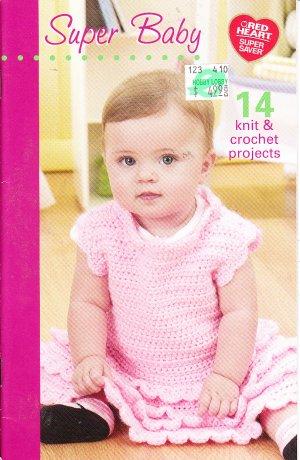 * Crochet/Knit * 14 * Super Baby Patterns Red Heart Super Saver