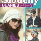 *Crochet Slouchy Beanies for the Family  * 7 * Hip Designs