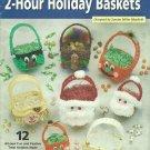 Crochet 2-Hour Holiday Baskets - Angel - Thanksgiving - Santa -
