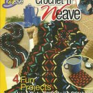 *Annie's Attic Crochet 'n' Weave - Striking Items with Simple Stitches