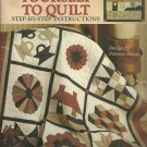 *Teach Yourself to Quilt - Step-by-Step Instructions