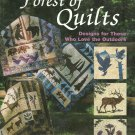 *A Forest of Quilt Designs for the Outdoor Lovers by Terrie Kralik