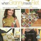 When Granny meets Filet - 50+ Grannies / 91 Filet Stitches