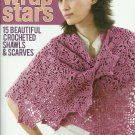 Wrap Stars - Crochet Simple - 15 Crocheted Shawls and Scarfs