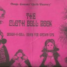 The Cloth Doll Book by Virginia Robertson - Osage County Quilt Factory