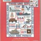 * THOSE WHO SERVE Cross Stitch Kit -1 pattern 2003 Candamar