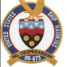 US Navy Ship Hawkins DD - 873 NIL Desperandum Patch