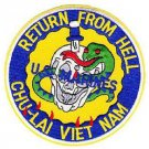 USMC Base CHU-LAI South Vietnam 1965-1971 Military Patch RETURN FROM HELL