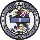 Duty, Honor, Country Proudly Served Military Korean Service Medal Patch
