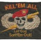 Vietnam Kill 'Em All Let GOD Sort 'Em Out Unoffical Vintage Patch