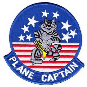 US Navy F-14 TOMCAT Drivers Trust Their Very Lives To The PLANE CAPTAIN Patch