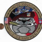 US Army 82nd D- 2 - 82nd Aviation Regiment OEFVIII Dog Pound Patch
