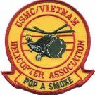 USMC Pop A Smoke Hilicopter Association Vietnam Patch