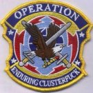 United States Enduring Operation Clusterf-ck Patch novelty item