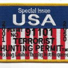 Special Issue USA Terrorist Hunting Permit Military Patch