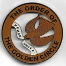 The Order Of The Golden Circle Peace Unity, Metal Emblem