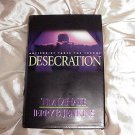 Number Nine (9) Hardcover Book in the LEFT BEHIND Series DESECRATION! Tim LaHaye Jerry B Jenkins