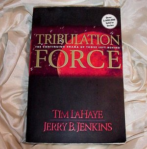 Number Two (2) Book in the LEFT BEHIND Series TRIBULATION FORCE by Tim LaHaye Jerry B Jenkins!